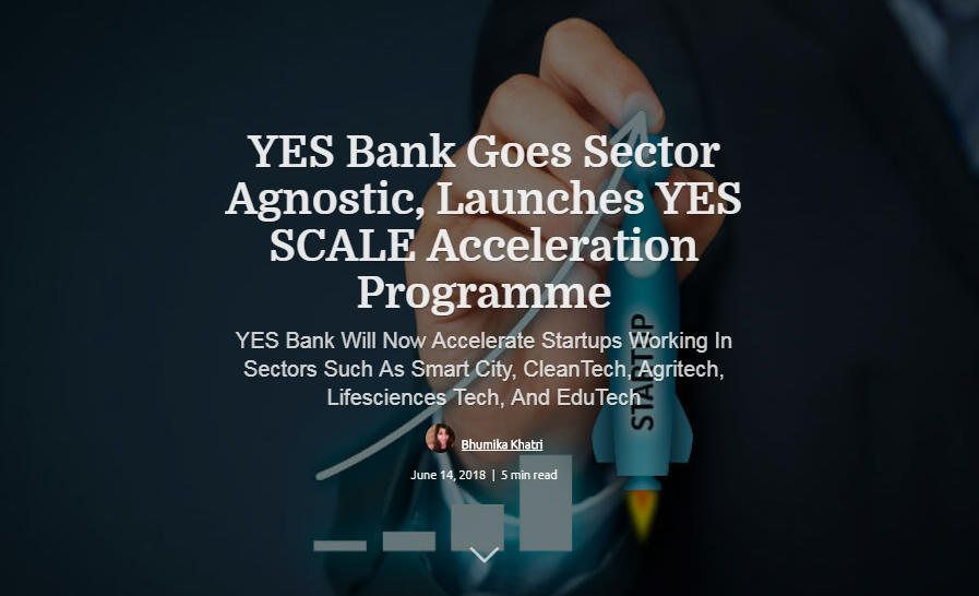 yes bank goes sector agnostic, launched yes scale acceleration programme
